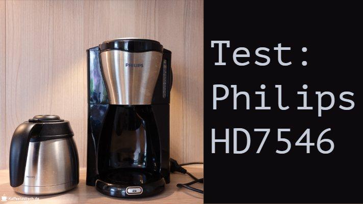 Testbericht Philips HD7546/20 Filterkaffeemaschine